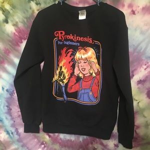 Pyrokinesis for Beginners' Sweatshirt